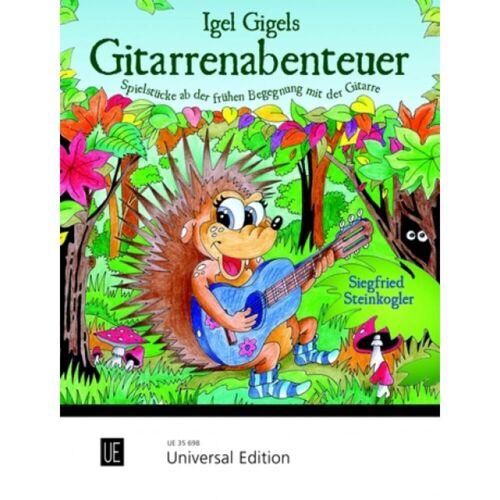 Universal Edition - Igel Gigels Gitarrenabenteuer Siegfried Steinkogler, Gitarre