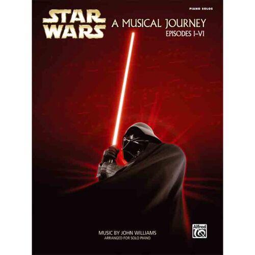 Alfred Music - Star Wars A Musical Journey Episodes I-VI - Piano Solo