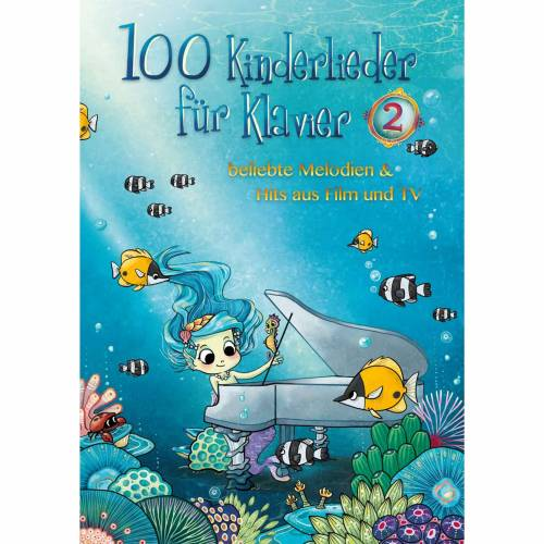 Bosworth Music - 100 Kinderlieder für Klavier 2