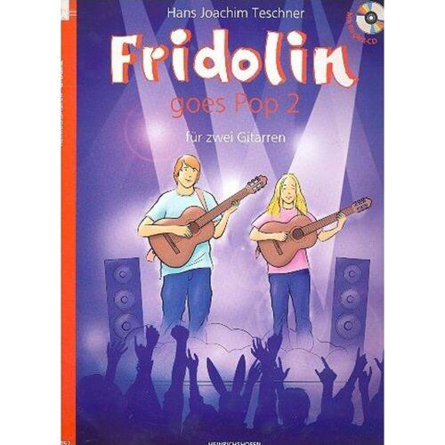 Heinrichshofen - Fridolin goes Pop 2 mit CD Teschner, 2 Gitarren (leicht)