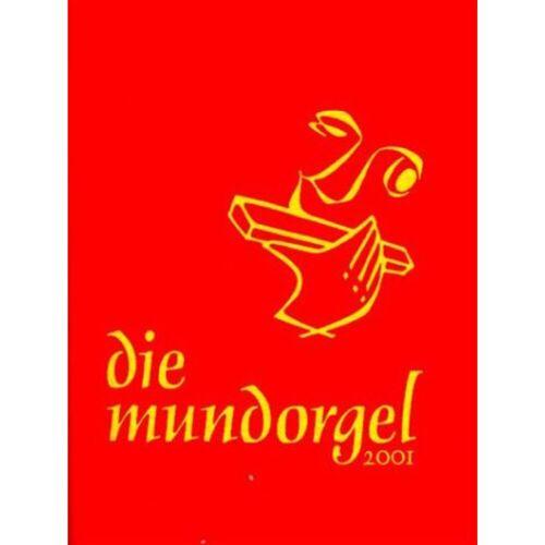 Mundorgel-Verlag - Die Mundorgel Textausgabe