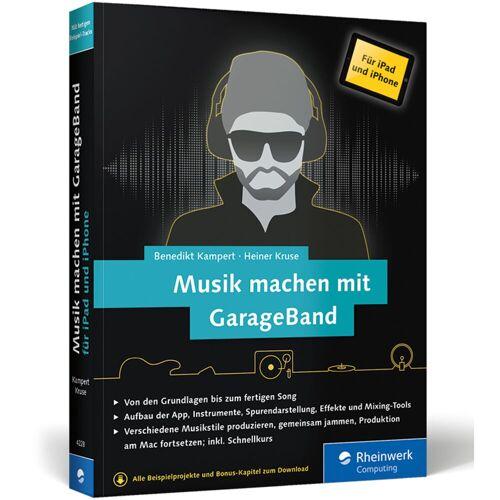 Rheinwerk Verlag - Musik machen mit GarageBand