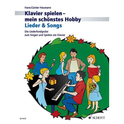 Schott Music - Lieder und Songs Heumann, Klavier mein Hobby