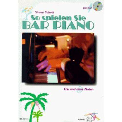 Schott Music - So spielen Sie Bar Piano Buch mit CD