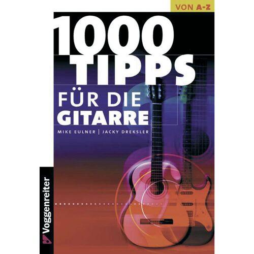 Voggenreiter - 1000 Tipps für die Gitarre