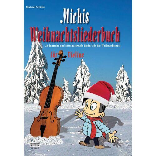 AMA Verlag - Michis Weihnachtsliederbuch für Violine
