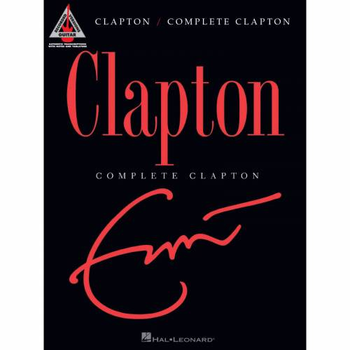 Hal Leonard - Eric Clapton: Complete Clapton