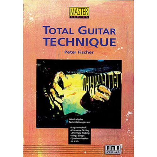 AMA Verlag - Total Guitar Technique  Peter Fischer