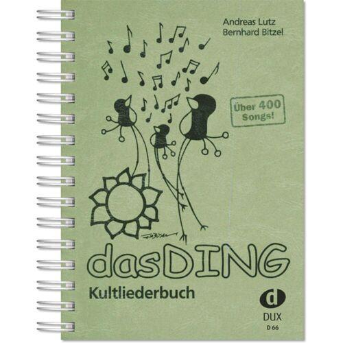 Edition Dux - Das Ding 1 - Kultliederbuch