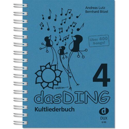 Edition Dux - Das Ding 4 - Kultliederbuch