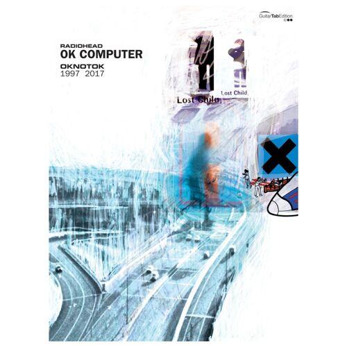 Faber Music - Radiohead: OK Computer OKNOTOK 1997 2017