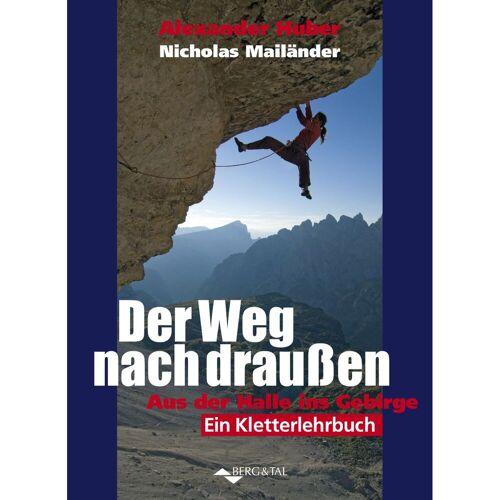 Berg&Tal Der Weg nach draußen