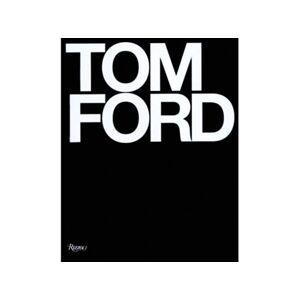 Bog: TOM FORD - Af Tom Ford & Bridget Foley - 416 sider - Hardcover