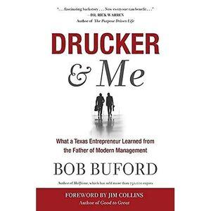 Jura Drucker & Me: Hvad en Texas Entrepenuer lært af Faderen til moderne ledelse 20.32 x 13.34 x 1.45 centimetres