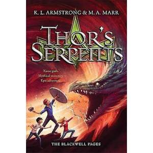 Blackwell Pages Thors Serpents Book 3 af K L Armstrong & M A Marr
