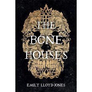 Emily Lloyd-Jones The Bone Houses