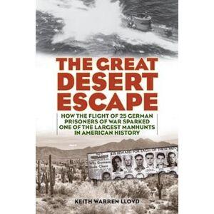 Keith Warren Lloyd The Great Desert Escape
