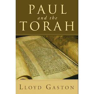 Lloyd Gaston Paul and the Torah