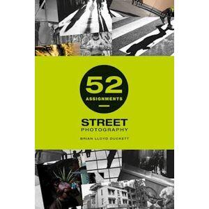 Brian Lloyd-Duckett 52 Assignments: Street Photography