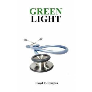 Lloyd Douglas Green Light
