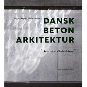 Jørgen Hegner Christiansen Dansk betonarkitektur