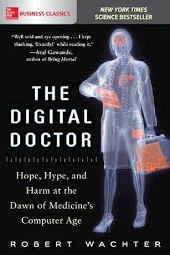 Robert Wachter The Digital Docto...