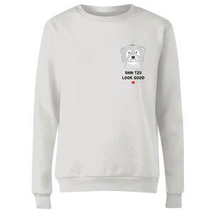 The Valentines Collection Shih Tzu Look Good Women's Sweatshirt - White - L - White