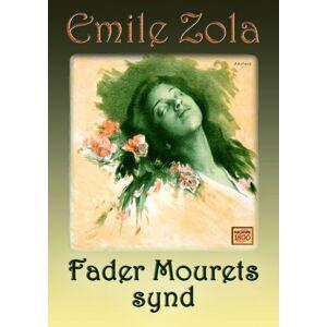 Émile Zola Fader Mourets synd (E-bog)