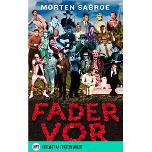 Morten Sabroe Fader vor (Lydbog)