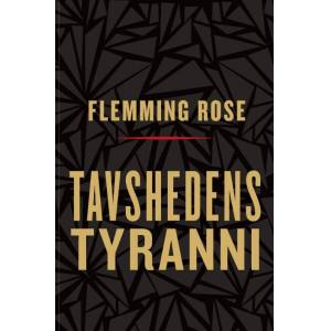 Flemming Rose Tavshedens tyranni (E-bog)