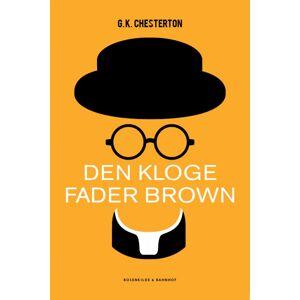 G.K. Chesterton Den kloge Fader Brown (E-bog)