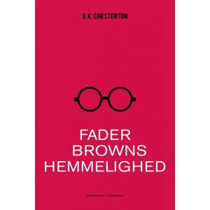 G.K. Chesterton Fader Browns hemmelighed (E-bog)