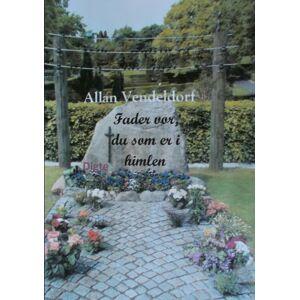 Allan Vendeldorf Fader vor, du som er i himlen (E-bog)