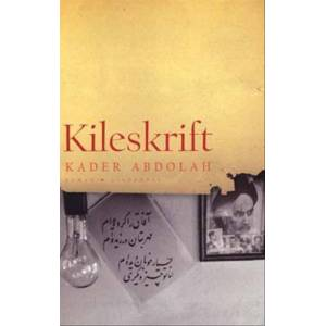 Kader Abdolah Kileskrift (Bog)
