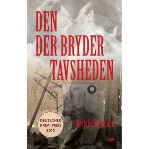 Mechtild Borrmann Den der bryder tavsheden (E-bog)