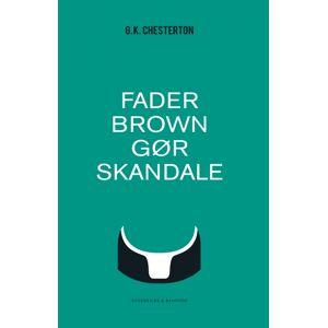 C.K. Chesterton Fader Brown gør skandale (Lydbog)
