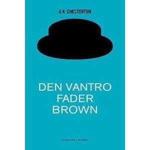 C.K. Chesterton Den vantro Fader Brown (Lydbog)