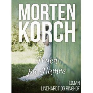 Morten Korch Fruen på Hamre (E-bog)