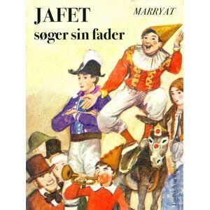 Frederick Marryat Jafet søger sin fader (E-bog)