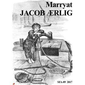 Frederick Marryat Jacob Ærlig (E-bog)