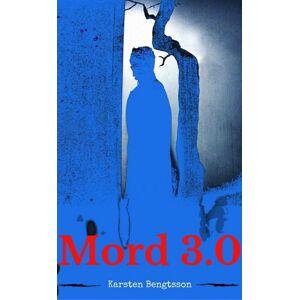 Karsten Bengtsson Mord 3.0 (E-bog)