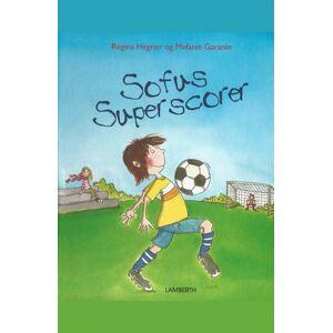 Regina Hegner Sofus Superscorer (E-bog)