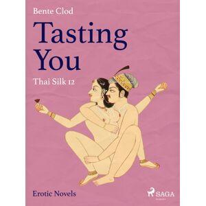 Bente Clod Tasting You 12 - Thai Silk (Lydbog)