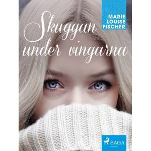 Marie Louise Fischer Skuggan under vingarna (E-bog)