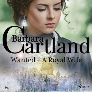 Barbara Cartland Wanted - A Royal Wife (Barbara Cartland's Pink Collection 64) (Lydbog)
