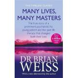 Many Lives, Many Masters by Dr. Brian Weiss