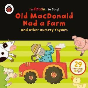 Old MacDonald Had a Farm and Other Classic Nursery Rhymes by Ladybird