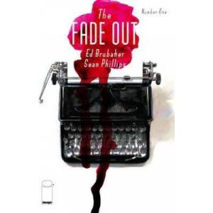 The Fade Out Volume 1 by Ed Brubaker