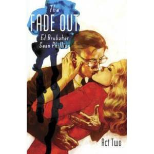 The Fade Out Volume 2 by Ed Brubaker
