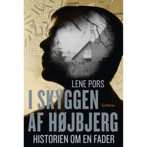 I skyggen af Højbjerg - Historien om en fader - Hæftet